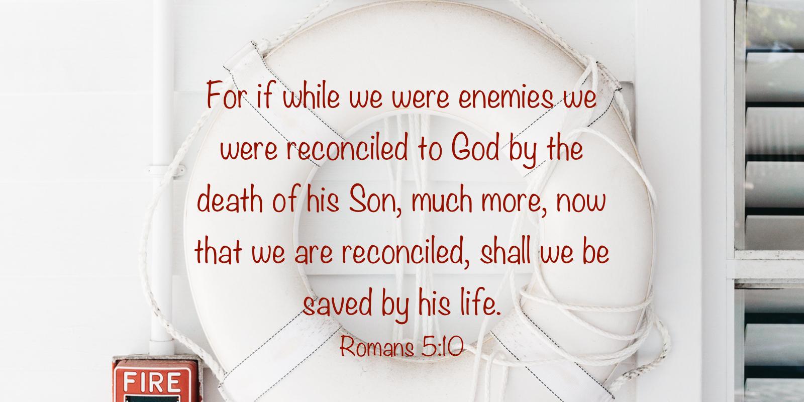 Romans 5:10 – CraigThompson.org